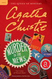 Murder in the Mews: Four Cases of Hercule Poirot by Agatha Christie