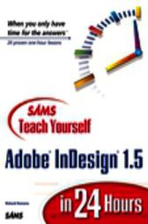 Sams Teach Yourself Adobe InDesign 1.5 in 24 Hours, Adobe Reader by Richard Romano