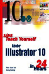 Sams Teach Yourself Adobe Illustrator 10 in 24 Hours, Adobe Reader by Mordy Golding