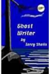 Ghost Writer by Sheils Terry