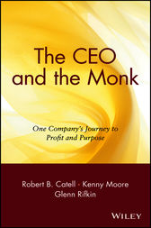 The CEO and the Monk by Robert B. Catell