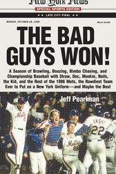 The Bad Guys Won by Jeff Pearlman