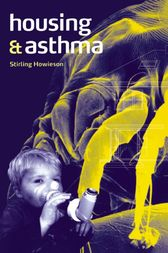 Housing and Asthma by Stirling Howieson