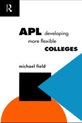 APL: Developing more flexible colleges by Michael Field