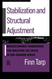 Stabilization and Structural Adjustment by Finn Tarp