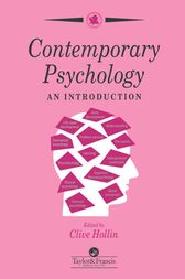 Contemporary Psychology by Clive Hollin.