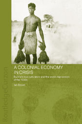 A Colonial Economy in Crisis by Ian Brown