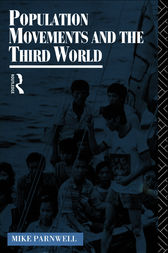 Population Movements and the Third World by Mike Parnwell