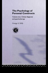 The Psychology of Personal Constructs by George Kelly