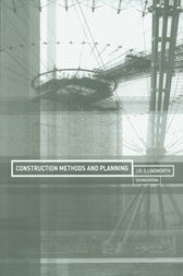 Construction Methods and Planning by J.R. Illingworth
