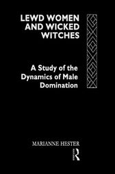 Lewd Women and Wicked Witches by Marianne Hester