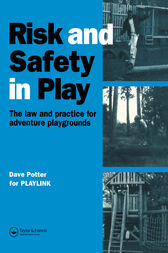 Risk and Safety in Play by Dave Potter
