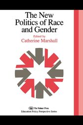 The New Politics Of Race And Gender by Catherine Marshall