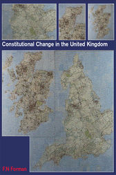 Constitutional Change in the UK by Nigel Forman