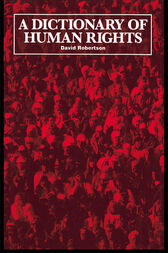 A Dictionary of Human Rights by David Robertson
