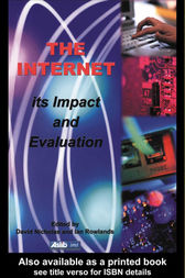 The Internet: Its Impact and Evaluation by David Nicholas