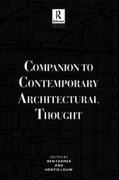 Companion to Contemporary Architectural Thought by Ben Farmer