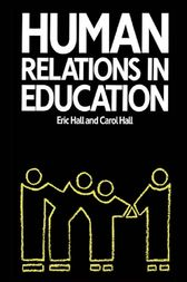Human Relations in Education by Carol Hall