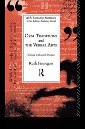 Oral Traditions and the Verbal Arts by Ruth Finnegan