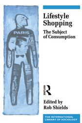 Lifestyle Shopping by Rob Shields