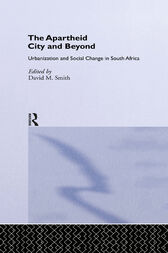 The Apartheid City and Beyond by David M. Smith