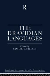 The Dravidian Languages by Sanford B. Steever