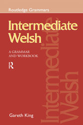 Intermediate Welsh by Gareth King
