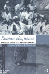 Roman Eloquence by William J. Dominik