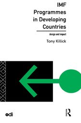 IMF Programmes in Developing Countries by Tony Killick
