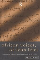 African Voices, African Lives by Pat Caplan