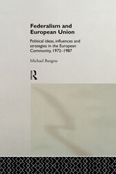 Federalism and European Union by Michael Burgess