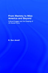 From Mammy to Miss America and Beyond by K. Sue Jewell