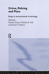 Crime, Policing and Place by David Evans