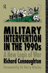 Military Intervention in the 1990s by Colonel Richard M Connaughton