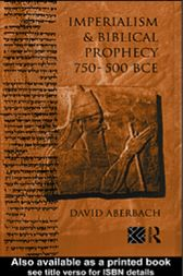 Imperialism and Biblical Prophecy by David Aberbach