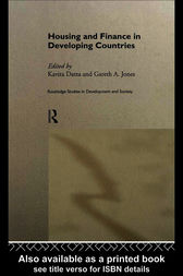 Housing and Finance in Developing Countries by Kavita Datta