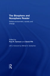 The Biosphere and Noosphere Reader by David Pitt