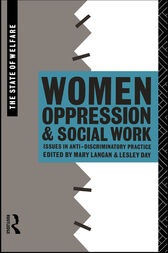 Women, Oppression and Social Work by Lesley Day
