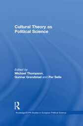 Cultural Theory as Political Science by Gunnar Grendstad