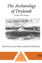 The Archaeology of Drylands by Graeme Barker