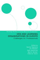 HRD and Learning Organisations in Europe by Hilde ter Horst