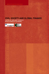Civil Society and Global Finance by Albrecht Schnabel
