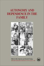 Autonomy and Dependence in the Family by Rita Liljestrom