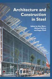 Architecture and Construction in Steel by Alan Blanc