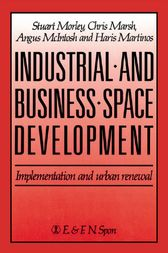 Industrial and Business Space Development by C. Marsh