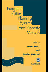 European Cities, Planning Systems and Property Markets by J.N. Berry