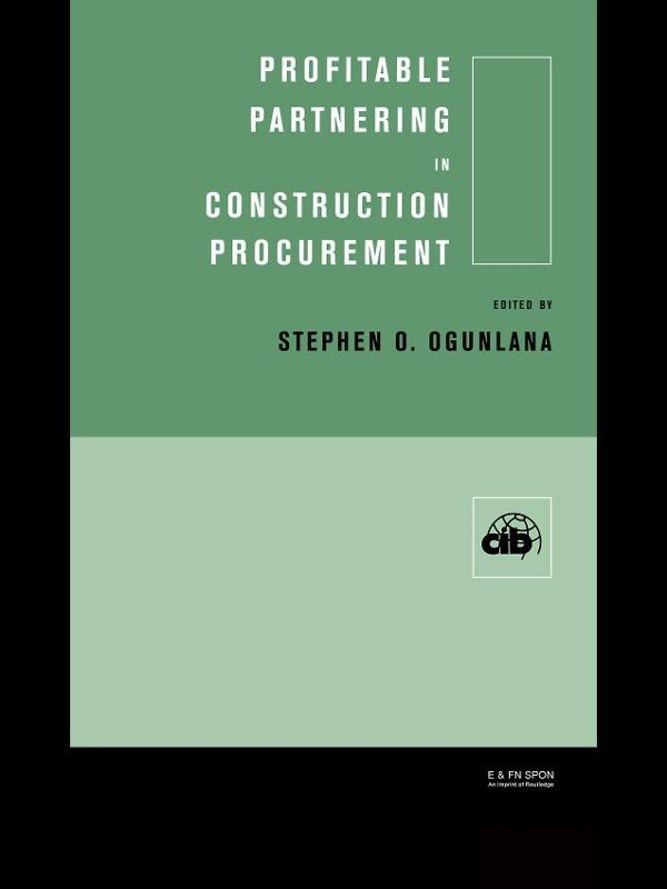 Download Ebook Profitable Partnering in Construction Procurement by Stephen Ogunlana Pdf