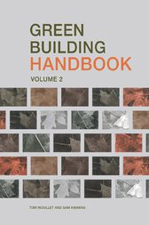 Green Building Handbook: Volume 2 by Tom Woolley