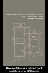 Structural Defects Reference Manual for Low-Rise Buildings by Michael F. Atkinson