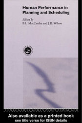 Human Performance in Planning and Scheduling by B L MacCarthy